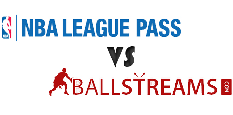 NBA League Pass vs BallStreams